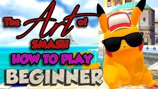 The Art of Smash: Beginner - Part 1