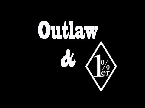 Outlaw and One Percenter!