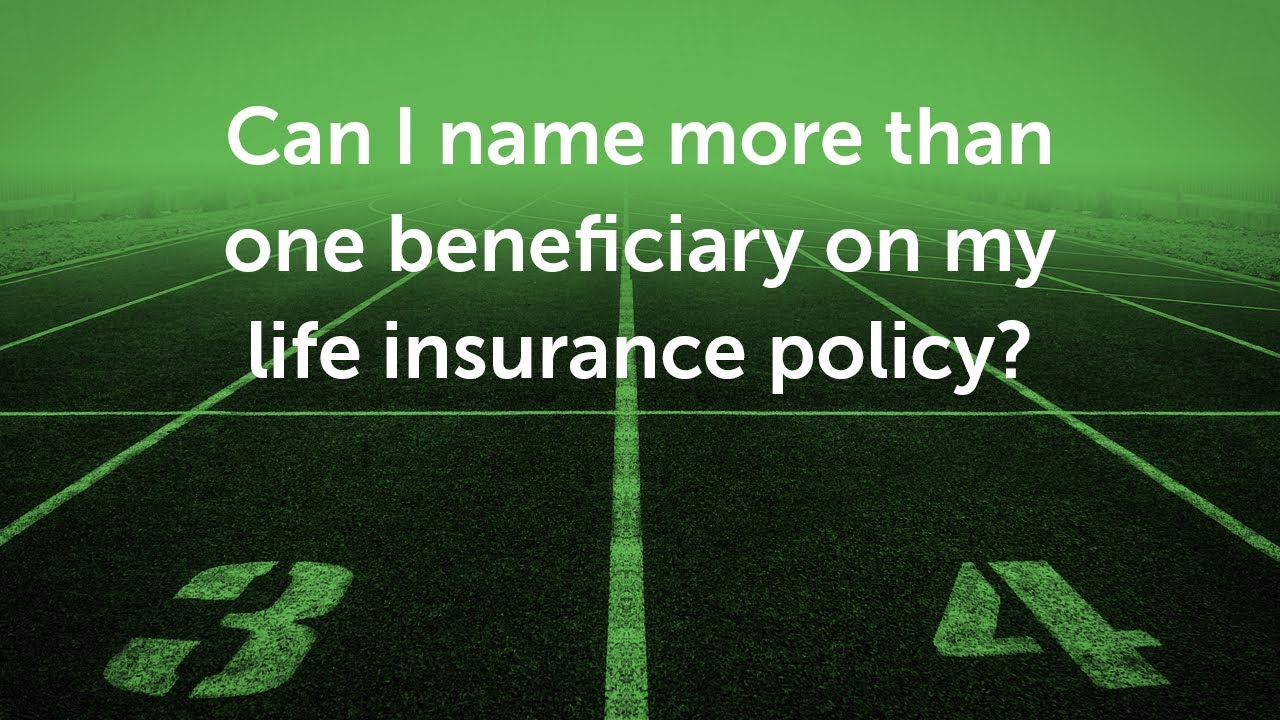 How to Name Beneficiaries on Your Life Insurance Policy