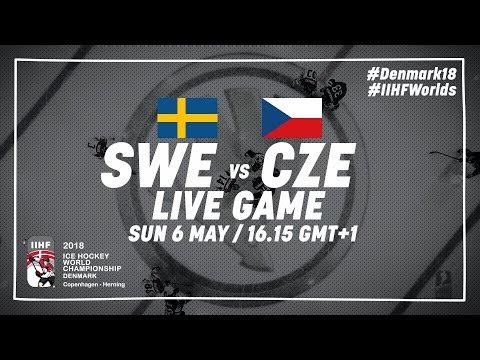 Sweden - Czech Republic | Live | 2018 IIHF Ice Hockey World Championship