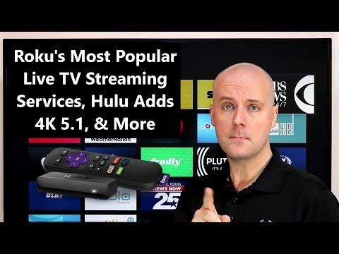 CCT - Roku's Most Popular Live TV Streaming Services, Hulu Adds 4K 5.1, & More