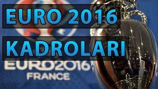 Euro 2016 Milli Takım Kadroları