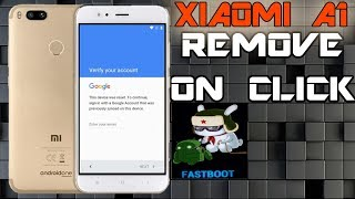 REMOVE FRP XIAOMI MI A1 ANDROID ONE 100% ONE CLICK