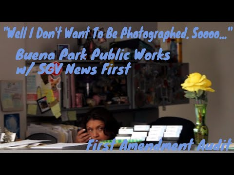 Buena Park Public Works - First Amendment Audit