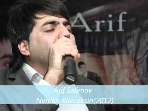 Arif Selimov Nerden Bileceksin 2012