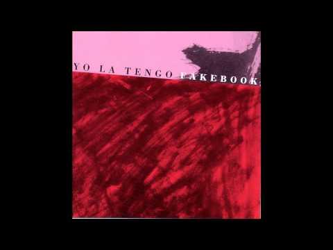 Yo la Tengo - Fakebook (1990) Full album