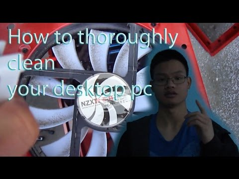 How to thoroughly clean your desktop pc