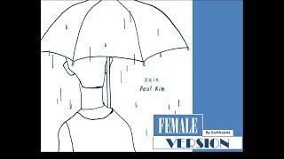 [Female Version] Paul Kim  - 비 (Rain) with Lyrics
