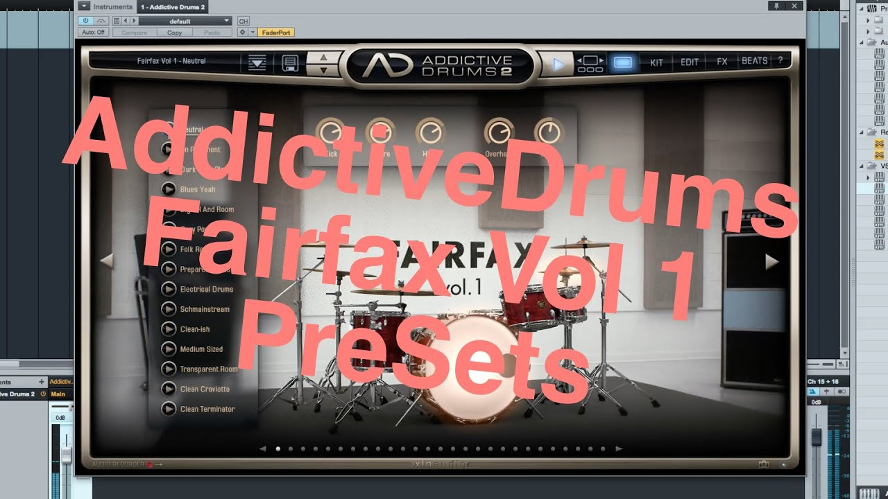Addictive Drums 2 Fairfax Vol 1 AdPak Preset Samples