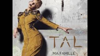 Tal - Ma Famille