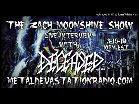 Deceased - Interview 2019 - The Zach Moonshine Show