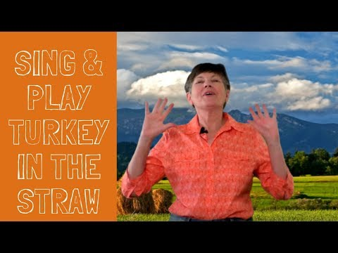 Sing and Play Harvest Song Turkey in the Straw