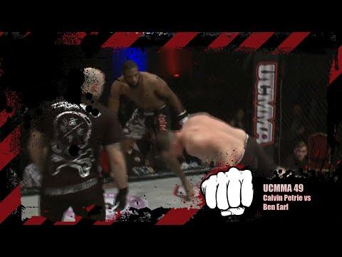 Calvin Petrie vs Ben Earl | MMA | UCMMA 49
