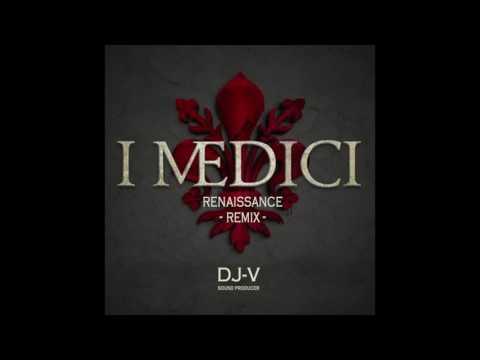 I Medici - Renaissance Remix