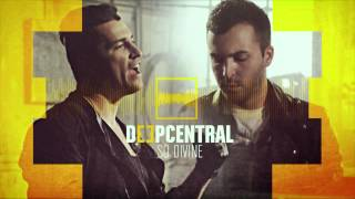 Deepcentral - So Divine (Official Single)