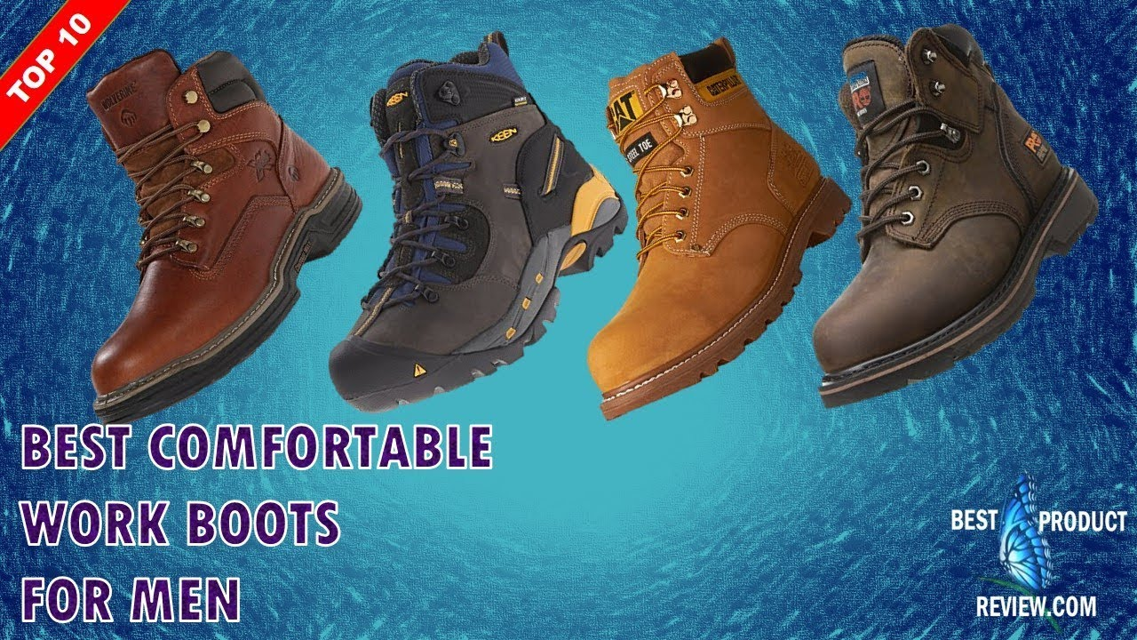 9799ac0bcbd Best Lightweight Work Boots   Most Comfortable Work Boots for Standing All  Day for Men