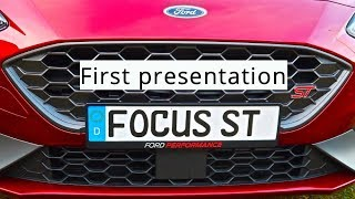 2019 Ford Focus ST, first presentation