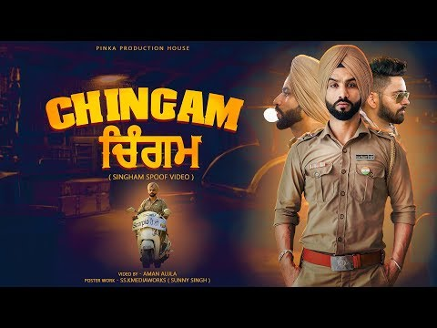 Chingam | Singham Trailer Spoof Video | Parmish Verma | Sonam Bajwa | Aman Aujla