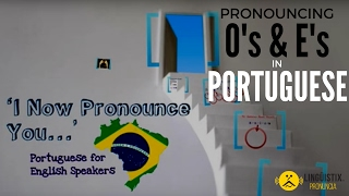 Portuguese Pronunciation for English Speakers ('I Now Pronounce You')