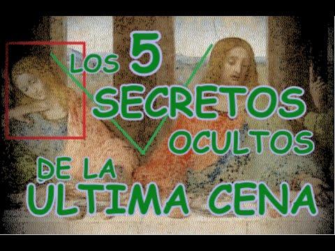 Los 5 Secretos Ocultos De La Ultima Cena Youtube