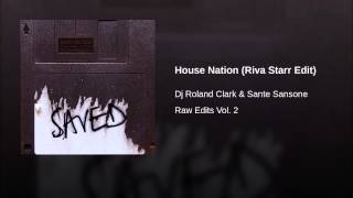 House Nation (Riva Starr Edit)