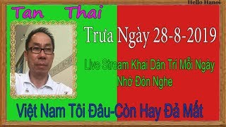 Tan Thai Truc Tiep ( Trưa  Ngày 28-8-2019