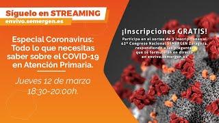 Especial Coronavirus: Todo lo que necesitas saber sobre el COVID-19 en Atención Primaria