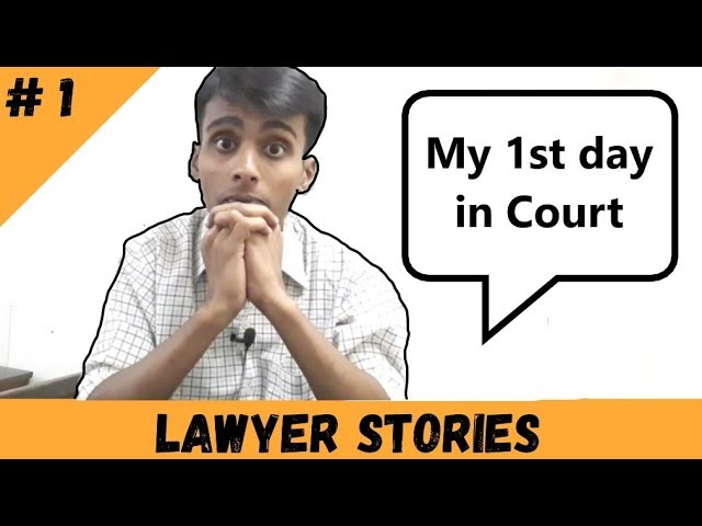 My first day in Court   Lawyer Stories - Ep.01  