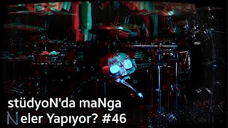 maNga'nın Stüdyosunda Neler Oluyor? #46 | Yeni Şarkıdan Bateri Solo