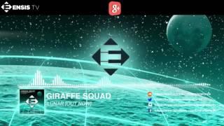 Giraffe Squad Lunar Original Mix OUT NOW.mp3