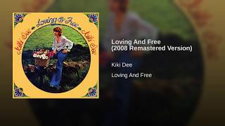 Loving And Free (2008 Remastered Version)