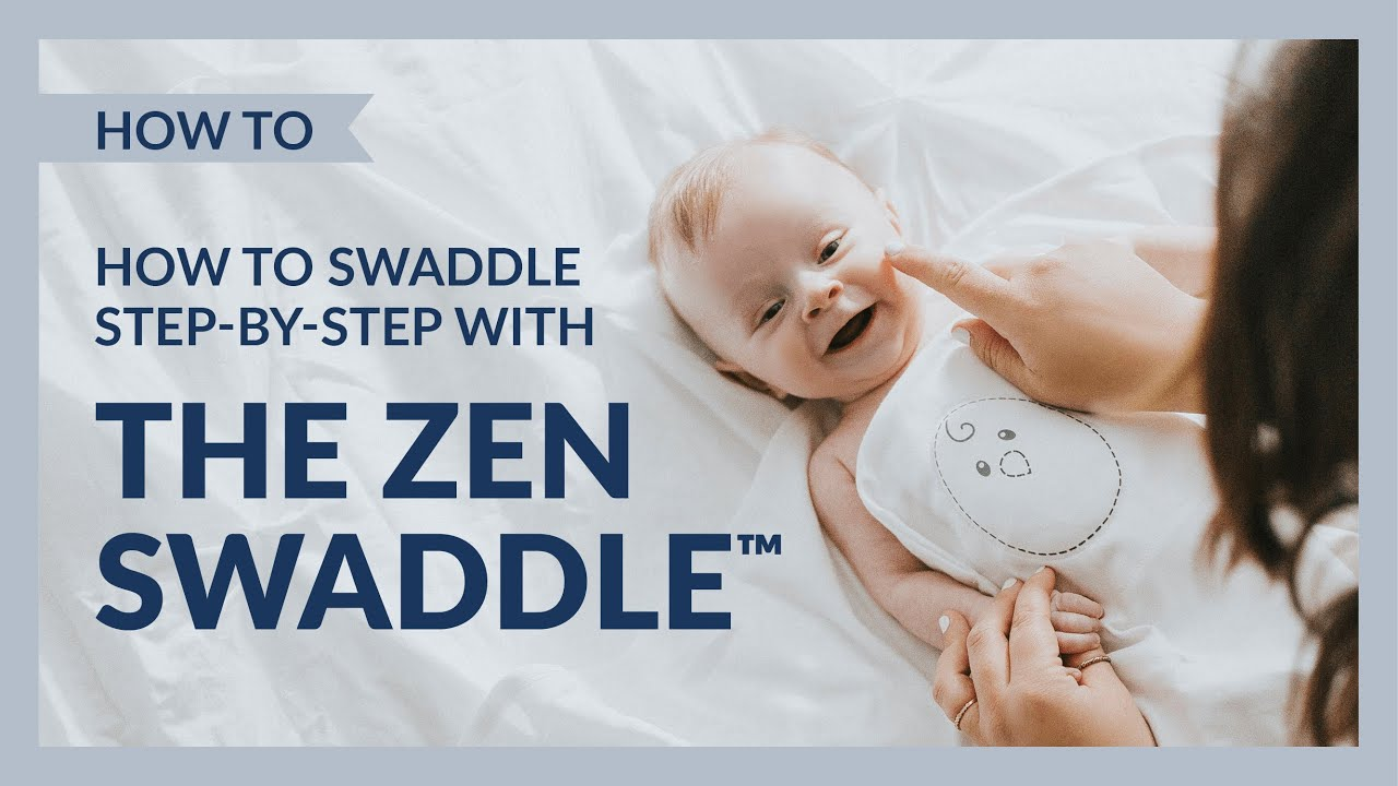 the latest 9d069 935da How to swaddle step-by-step with the Zen Swaddle® - #NestedBean