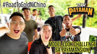 Model Look Challenge sa Payamansion | ROAD TO GOLD NA TAYO! GRABE!!! LEZGAAAWWW!!!