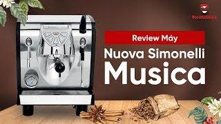 [BARISTA SKILLS] Review và cách chọn máy pha cà phê Nuova Simonelli Musica