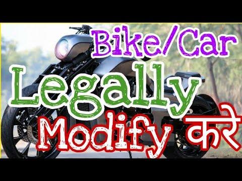 Legal procedure for Bike & Car modification in India |  bike & car customization