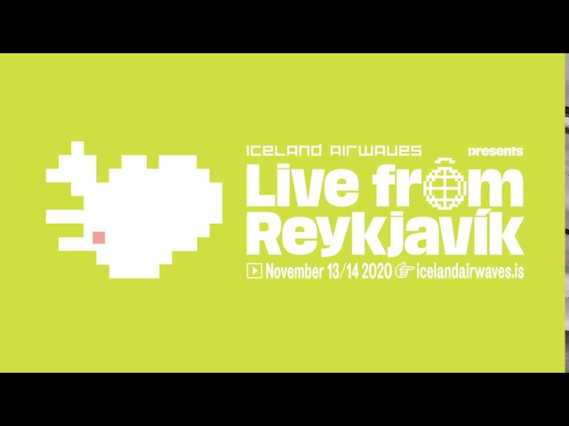 Iceland Airwaves announces new streaming festival: 'Live From Reykjavik', November 13 & 14
