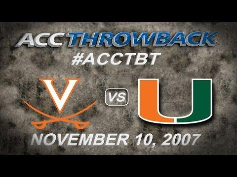 ACC THROWBACK   #23 Virginia vs Miami   November 10, 2007