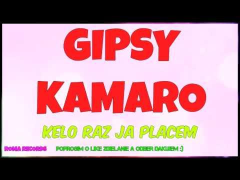 GIPSY KAMARO - KELO RAZ JA ( BEST OF )
