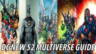 DC New 52 Multiverse Guide