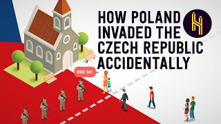 How Poland Accidentally Invaded the Czech Republic