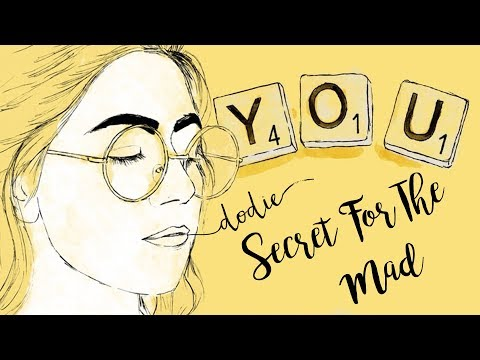 Secret For The Mad Lyrics - Dodie (YOU EP Official Audio)