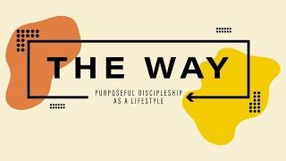 The Way - 12.13.20