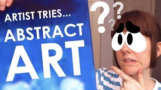 Artist Tries Abstract Art - TOTALLY WACK OR WONDERFULLY ABSTRACT?