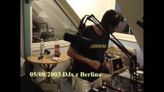 VIGOR FM - DJs (Berlin) Set Studio Live - 05/08/2003