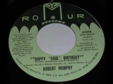 Robert Murphy - Happy Soul Birthday (shuffle)