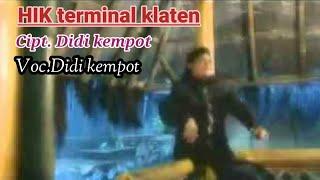 Didi Kempot-HIK terminal klaten