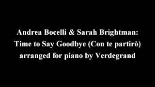 Andrea Bocelli & Sarah Brightman: Time to Say Goodbye (Con te partirò) - piano arrangement