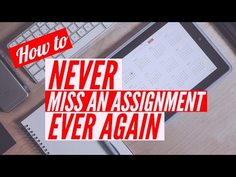 Organize, Plan, & Study: How to Never Miss an Assignment Ever Again as a Student | Think It Clear