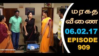 Maragadha Veenai Sun TV Episode 909 06/02/2017