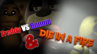 [SFM FNAF] Freddy VS Bonnie & Die In A Fire (Unfinished Projects)